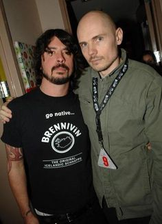 Dave Grohl of Foo Fighters/Nirvana/Probot/QOTSA/everything and Billy Corgan of Smashing Pumpkins