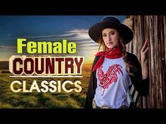 Country Music Hits, Classic Country Songs, Best Love Songs, Greatest Hits, Music Publishing, Album, Female, Woman, Youtube