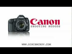 Canon 5D Mark III Shooting Moods tutorial