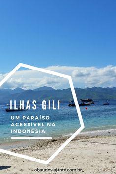 Conheça as praias paradisíacas das Ilhas Gili na Indonésia.  Paisagem incrível, mar azul, baladas e atividades como mergulho são algumas das atrações.  Leia o post completo para saber como visitar esse lugar tão incrível na sua próxima viagem pela Ásia.