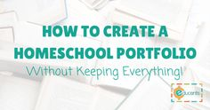 Haven't a clue how to create a homeschool portfolio? Here you'll find 6 tips that show exactly how to de-clutter homeschool work while creating a portfolio. Homeschool Curriculum, Homeschooling Resources, School Plan, School Ideas, Creating A Portfolio, Kids Education, Classical Education, Home Schooling, School Teacher