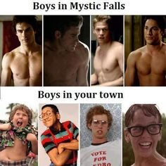 boys in mystic falls vs. boys I went to high school with