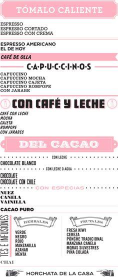 Cielito Querido Café- ¡Tómalo caliente! (Take it hot!) Very cute coffee menu