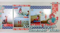 """Scrapbook Layout: Remember When Layout, 12""""x24"""". A new layout with our Basic Grey Spice Market"""