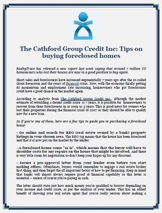 The Cathford Group Credit Inc: Tips on buying foreclosed homes- RealtyTrace has released a new report last week saying that around 7 million US homeowners who lost their houses are now in a good position to buy again.