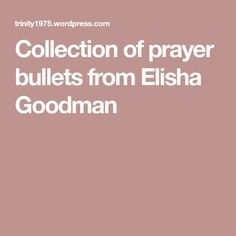 Collection of prayer bullets from Elisha Goodman # types of Braids for kids Collection of prayer bullets from Elisha Goodman