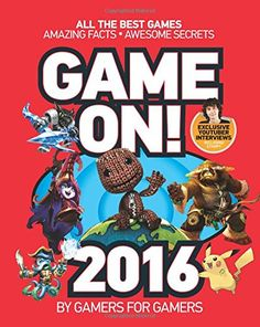 Game On! 2016: All the Best Games: Awesome Facts and Coolest Secrets Price:$8.24