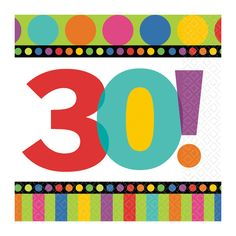 Servilletas alegres para un 30 cumpleaños, de www.fiestafacil.com - $3.25 / Fun party napkins for a 30th birthday, from www.fiestafacil.com