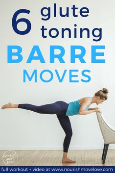 6 Glute Toning Barre Moves glute exercises glute exercises for women butt workouts leg workouts lower body workouts barre workouts Nourish Move Love Barre Moves, Barre Exercises At Home, Cardio Barre, Toning Workouts, At Home Workouts, Body Exercises, Fitness Exercises, Training Exercises, Upper Glute Exercises