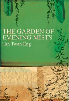 Penny and Jackie give it a 4 star rating! Book Review: 2012 Shortlisted: Tan Twan Eng's The Garden of Evening Mists (Review #5 & #6)