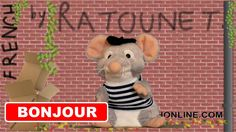 Ratounet is your new French tutor of French He will teach you basic French. This first lesson is about how to say hello and good bye in French, of course it is French Teacher, Teaching French, Good Bye In French, French Tutors, How To Say Hello, French Greetings, French Phrases, French Lessons, France
