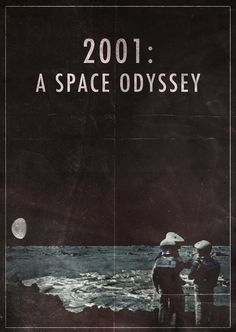 2001 a space odyssey by Stanley Kubrick