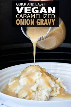 Vegan Caramelized Onion Gravy 4 ingredients away from a flavorful make ahead gravy. No need to sit and stir until thick, because this vegan caramelized onion gravy is made in a blender! via Veggies Don't Bite Vegan Sauces, Vegan Foods, Vegan Dishes, Vegan Recipes Easy, Whole Food Recipes, Cooking Recipes, Game Recipes, Vegan Gravy, Vegetarian Gravy Recipe