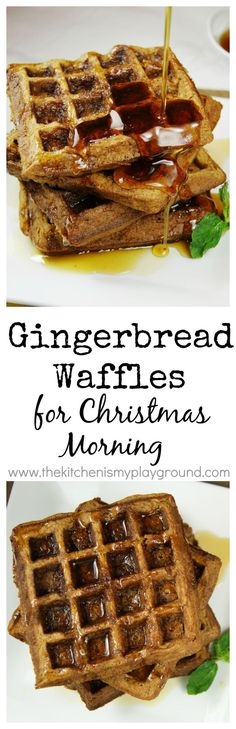 Gingerbread Waffles ~ fabulous for Christmas morning. Can be made ahead & warmed in the oven for an easy morning. http://www.thekitchenismyplayground.com