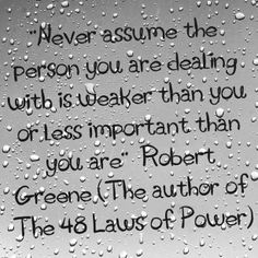 G T @Greg T Instagram photos | Websta - Quote of The Day #instatext #48lawsofpower #respect