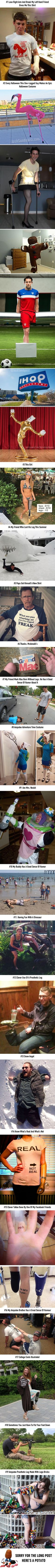 19 Hilarious Amputees Who Lost Their Limbs, But Not Their Sense Of Humor - 9GAG