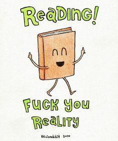 leggere aiuta a sopportare meglio la realtà!: )
