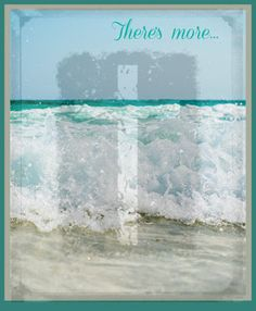 We can only see a little part of the ocean. There's more. Much more...