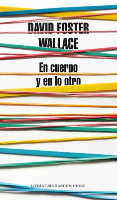 Buy En cuerpo y en lo otro by David Foster Wallace and Read this Book on Kobo's Free Apps. Discover Kobo's Vast Collection of Ebooks and Audiobooks Today - Over 4 Million Titles! David Foster Wallace, The Fosters, Audiobooks, Ebooks, Reading, Writers, Free Apps, Cover, Collection