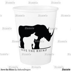 Save the Rhino Paper Cup #rhino #rhinoceros #endangered #animals #africa