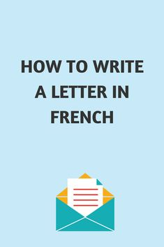 Check out the latest article on the blog: guide to writing letters in French.