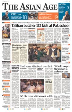 Today's Front Pages | Newseum - The Asian Age (India) on Peshawar attack