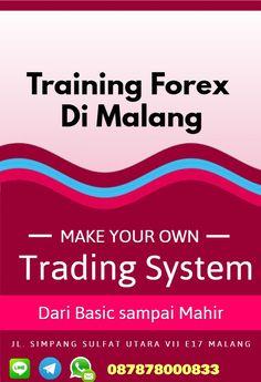 Kursus forex di Malang, Privat Forex Malang, Sekolah Forex Malang