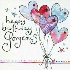 Beautiful Birthday Quotes for Women Happy Birthday Kind, Happy Birthday Gorgeous, Happy Birthday Messages, Happy Birthday Quotes, Happy Birthday Images, Happy Birthday Greetings, Birthday Pictures, Birthday Memes, Beautiful Birthday Quotes