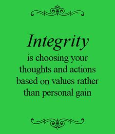 58 Best Quotes About Integrity Images Words Thinking About You