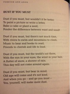 Rose Milligan, 1998...I know it's not really a quote...more of a poem really but it's so very true...