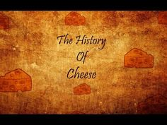 The History Of Cheese - YouTube