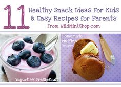 Healthy Snack Ideas for Kids #snacks #healthy #kidssnacks