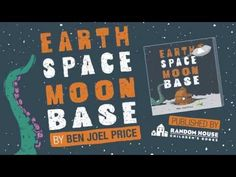 Earth Space Moon Base by Ben Joel Price   Book Trailer