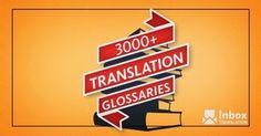 3000+ Translation Glossaries - Inbox Translation   Terminology rocks!!   Scoop.it