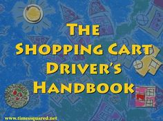 Ever see the Purposeful Shopper in action at a supermarket? The Shopping Cart Driver's Handbook Satire, Cart, Action, Times, Funny, Shopping, Humor, Covered Wagon, Group Action