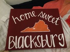 Home Sweet Blacksburg // Virginia Tech // Canvas
