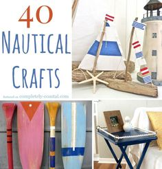 40 Nautical Salty Crafts... featured on Completely Coastal: http://www.completely-coastal.com/2013/06/nautical-crafts.html