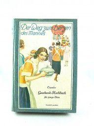 Casseler Geschenk Kochbuch um 1920