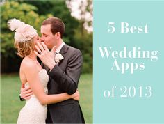 5 Best Wedding Apps of 2013 - Belle the Magazine . The Wedding Blog For The Sophisticated Bride