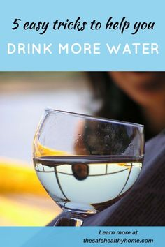 Here are some great ideas to trick yourself into drinking more water, even if you hate it.