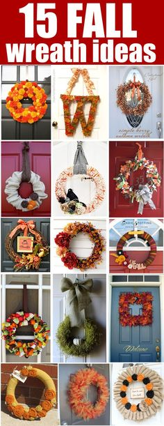 15 Fall wreath inspirations. I'M READY FOR THE COOLER WEATHER!