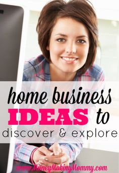 Looking for ideas to start a home business? Want to be your own boss? Here is a list of ideas that might help you decide at MoneyMakingMommy.com! Though you may not find THE perfect idea for yourself, it will help you brainstorm and maybe come up with one that is perfect for YOU. Women are creating successful home business every day -- go ahead and start researching and finding your business path if it's your dream!