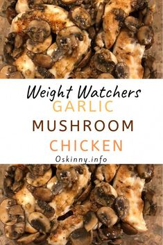GARLIC MUSHROOM CHICKEN come only with 2 Weight Watchers SmartPoints INGREDIENTS: 8 chicken tenderloins, 16 oz total 2 tsp butter 2 tsp olive oil cup all-purpose flour* (use rice flour for gluten-free, omit for paleo, 3 cloves garlic, minced 12 Poulet Weight Watchers, Plats Weight Watchers, Weight Watchers Diet, Weight Watchers Chicken, Weight Watchers Lunches, Weight Watchers Recipes With Smartpoints, Weightwatchers Smartpoints, Weight Watchers Casserole, Ww Recipes