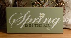 Spring Is In The Air Painted Wood Primitive Easter Sign--2ChicksandABasket