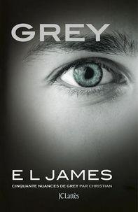 Grey : Cinquante nuances de Grey par Christian, E.L. James ~ Le Bouquinovore