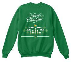 Merry Christmas Kelly Green  Sweatshirt Front