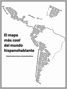 "Infografía: El mapa más 'cool' del mundo hispanohablante - how to say ""cool"" in different areas of the Spanish-speaking world.  ¡Qué padre!"