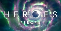 heroes reborn cast photos | Heroes Reborn - First Look Cast Promotional Photos + New Poster ...
