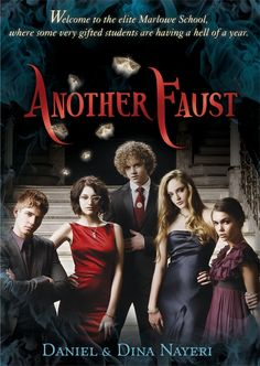 Another Faust by Daniel & Dina Nayeri #ya #yalit #Youngadult #siblings #paranormal