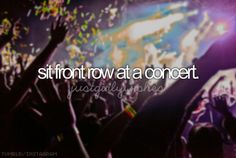 Please a Justin Bieber concert or Beyonce, PLEASE!